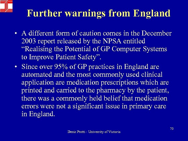Further warnings from England • A different form of caution comes in the December