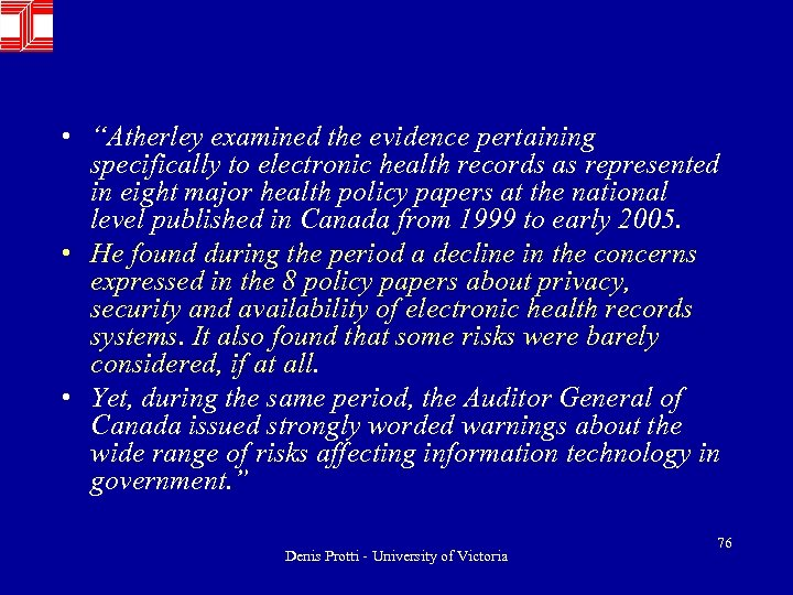 "• ""Atherley examined the evidence pertaining specifically to electronic health records as represented"