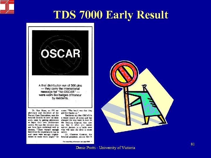 TDS 7000 Early Result Denis Protti - University of Victoria 81