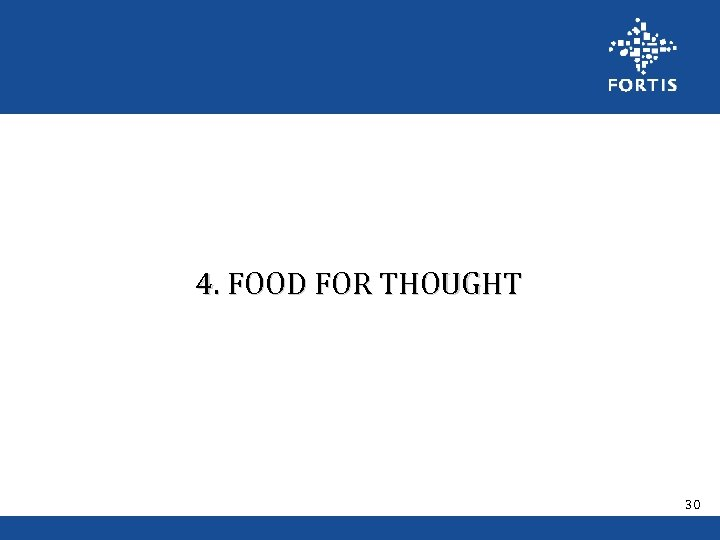 4. FOOD FOR THOUGHT 30