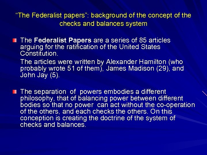 """The Federalist papers"": background of the concept of the checks and balances system The"