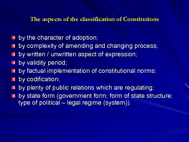 The aspects of the classification of Constitutions by the character of adoption; by complexity