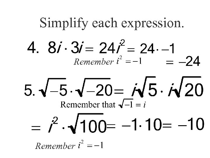 Simplify each expression. Remember
