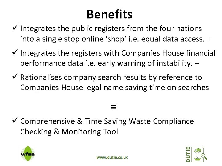 Benefits ü Integrates the public registers from the four nations into a single stop