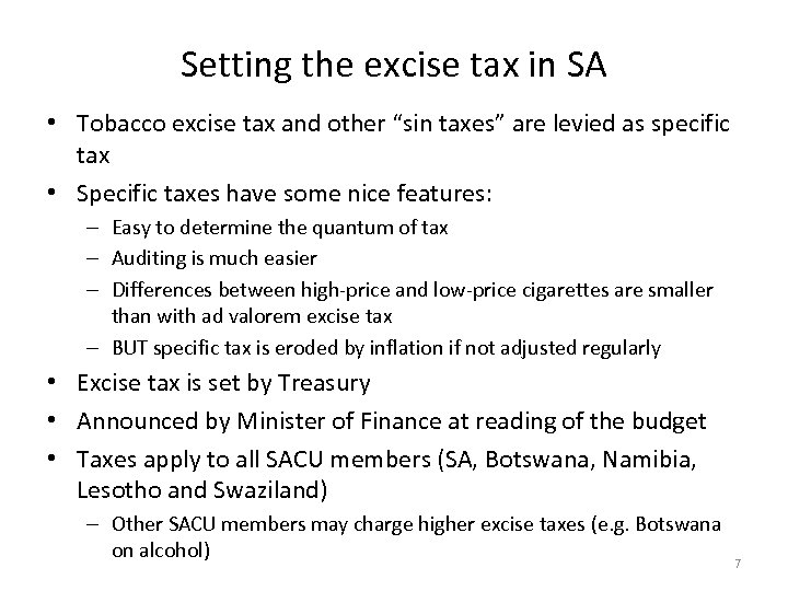 "Setting the excise tax in SA • Tobacco excise tax and other ""sin taxes"""