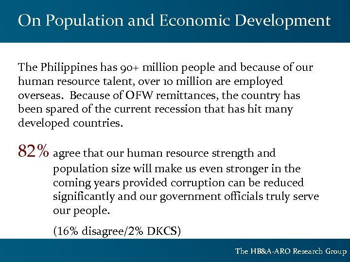 On Population and Economic Development The Philippines has 90+ million people and because of