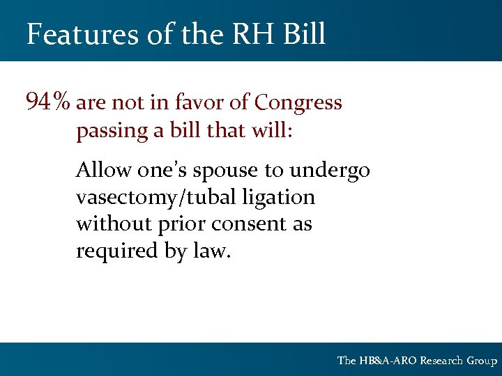 Features of the RH Bill 94% are not in favor of Congress passing a