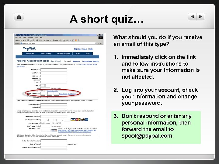 A short quiz… What should you do if you receive an email of this