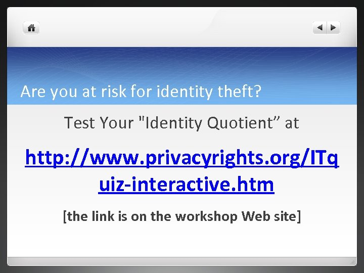 Are you at risk for identity theft? Test Your