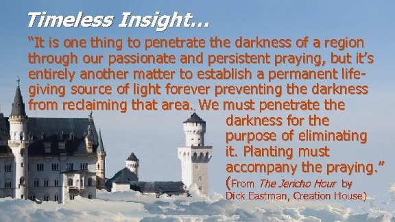 "Timeless Insight… ""It is one thing to penetrate the darkness of a region through"