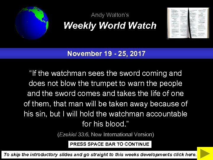 "Andy Walton's Weekly World Watch November 19 - 25, 2017 ""If the watchman sees"