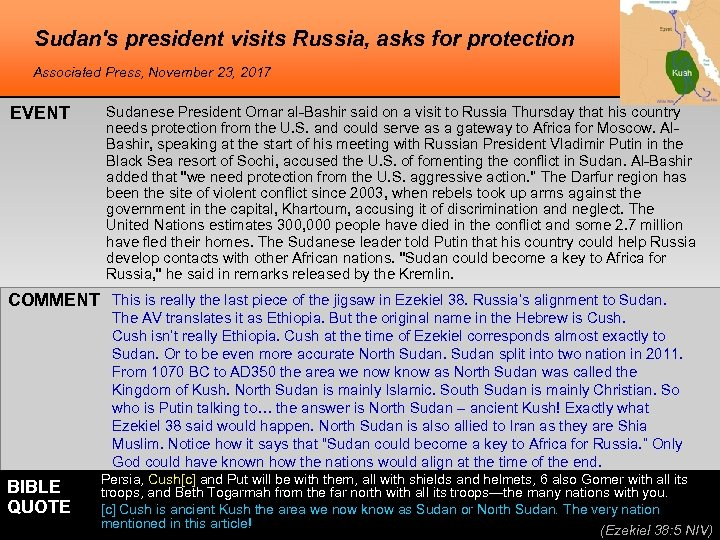 Sudan's president visits Russia, asks for protection Associated Press, November 23, 2017 EVENT Sudanese