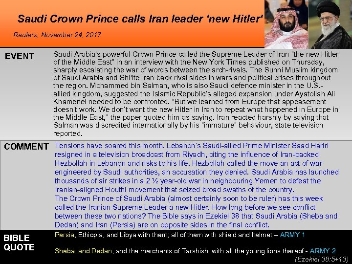 Saudi Crown Prince calls Iran leader 'new Hitler' Reuters, November 24, 2017 EVENT Saudi