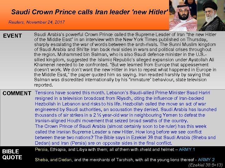 Saudi Crown Prince calls Iran leader 'new Hitler' Reuters, November 24, 2017 EVENT Saudi
