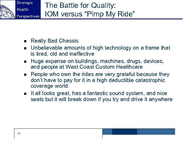 """The Battle for Quality: IOM versus """"Pimp My Ride"""" n n n 17 Really"""
