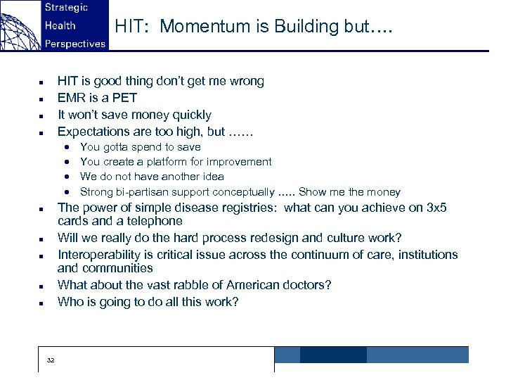 HIT: Momentum is Building but…. HIT is good thing don't get me wrong EMR
