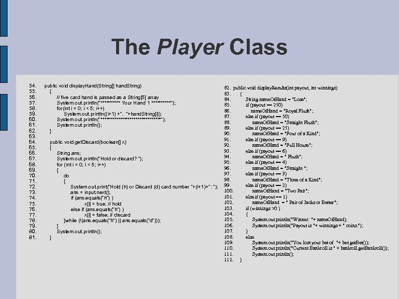 The Player Class 54. 55. 56. 57. 58. 59. 60. 61. 62. 63. 64.