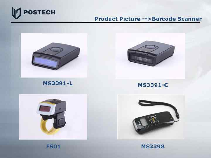 Product Picture -->Barcode Scanner MS 3391 -L FS 01 MS 3391 -C MS 3398