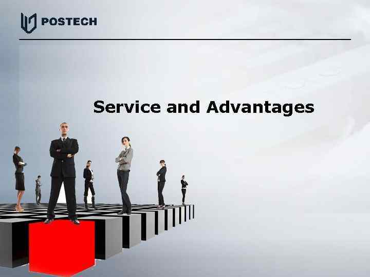 Service and Advantages