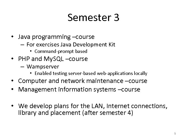 Semester 3 • Java programming –course – For exercises Java Development Kit • Command-prompt