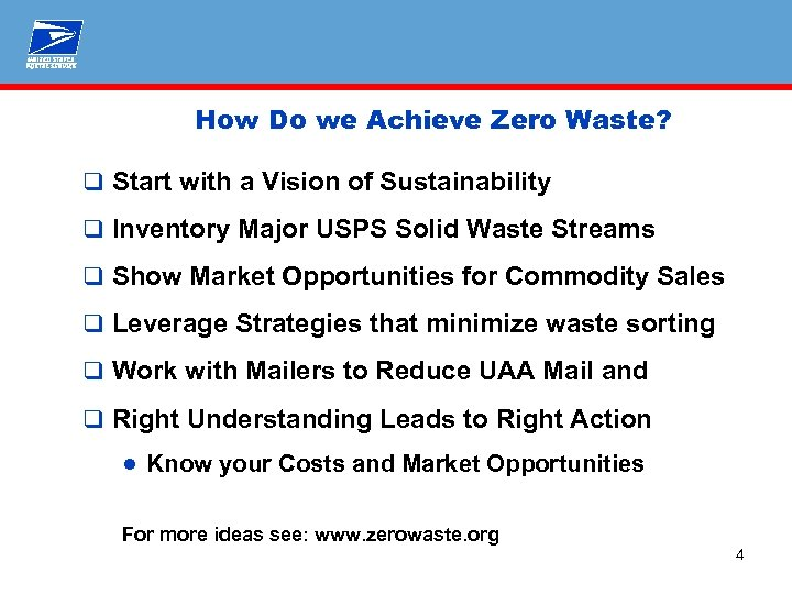 How Do we Achieve Zero Waste? q Start with a Vision of Sustainability q