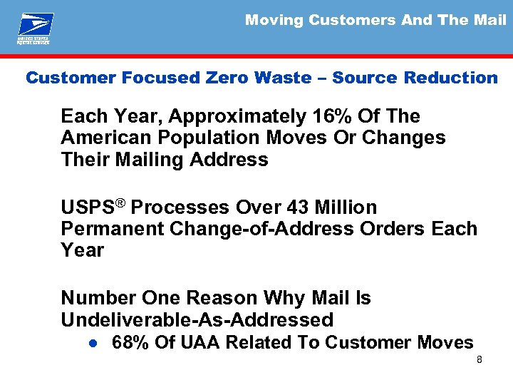 Moving Customers And The Mail Customer Focused Zero Waste – Source Reduction Each Year,