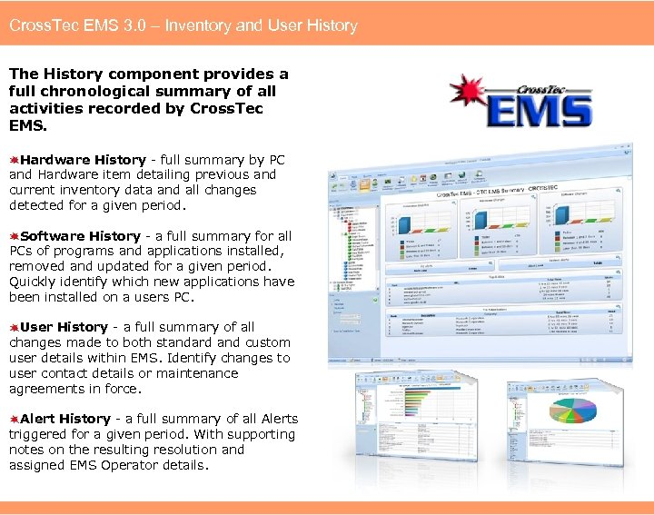 Cross. Tec EMS 3. 0 – Inventory and User History The History component provides