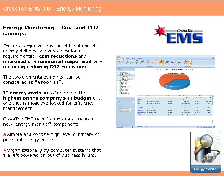 Cross. Tec EMS 3. 0 – Energy Monitoring – Cost and CO 2 savings.