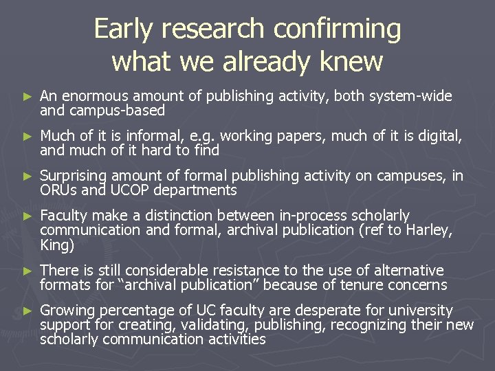 Early research confirming what we already knew ► An enormous amount of publishing activity,