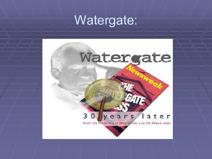 Watergate: