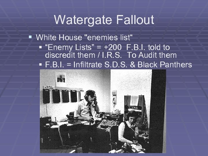 Watergate Fallout § White House