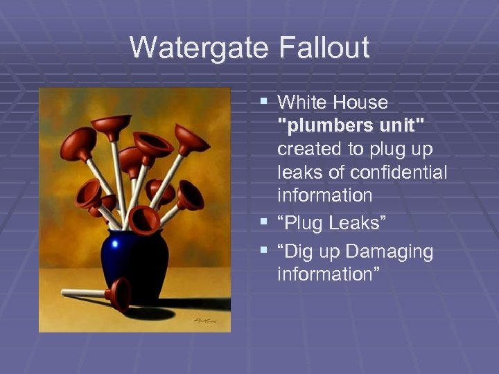 Watergate Fallout § White House § §