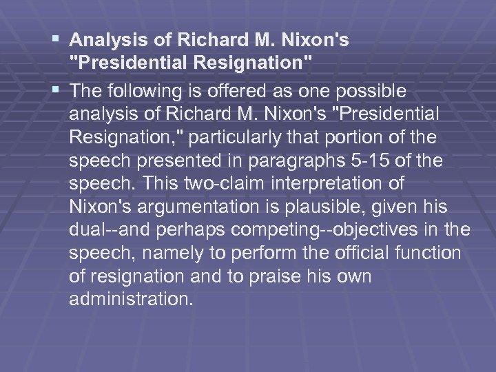 § Analysis of Richard M. Nixon's