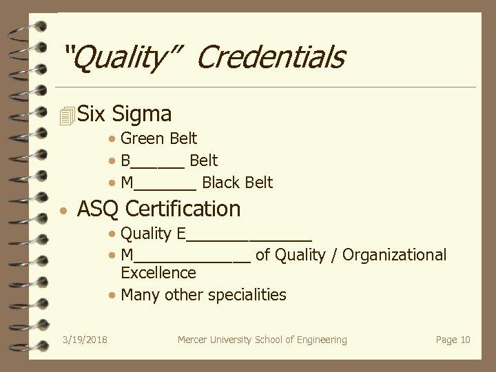 """Quality"" Credentials 4 Six Sigma · Green Belt · B______ Belt · M_______ Black"