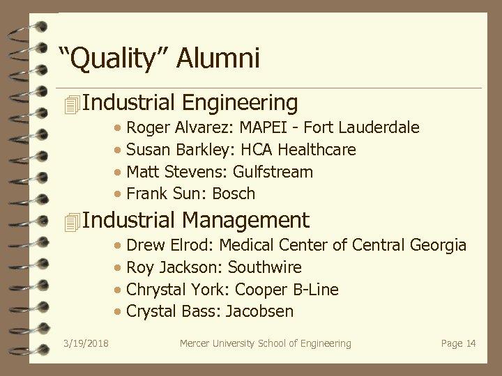"""Quality"" Alumni 4 Industrial Engineering · Roger Alvarez: MAPEI - Fort Lauderdale · Susan"