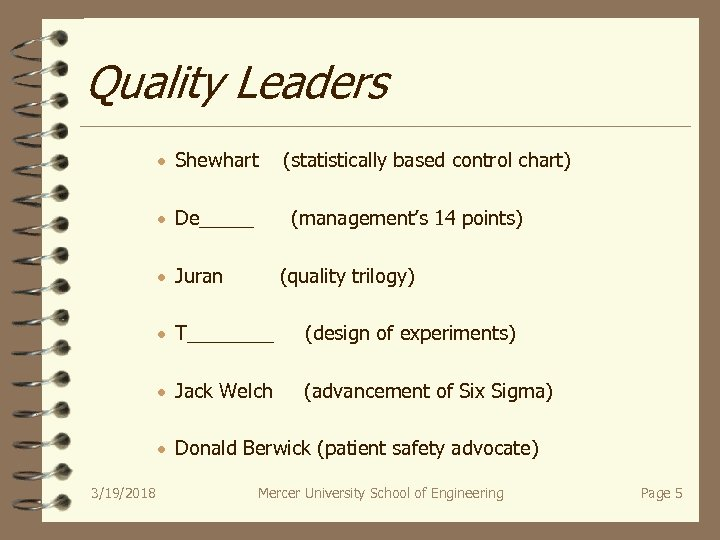 Quality Leaders · Shewhart (statistically based control chart) · De_____ (management's 14 points) ·