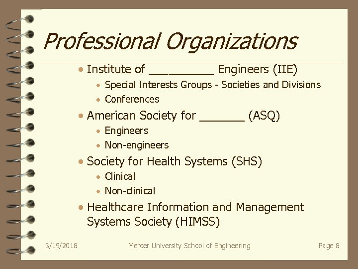 Professional Organizations · Institute of _____ Engineers (IIE) · Special Interests Groups - Societies