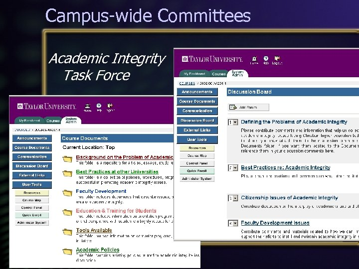 Campus-wide Committees Academic Integrity Task Force