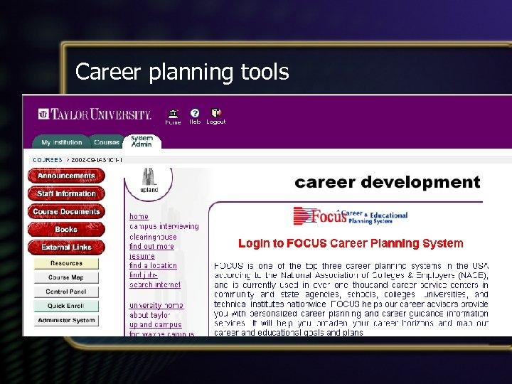 Career planning tools