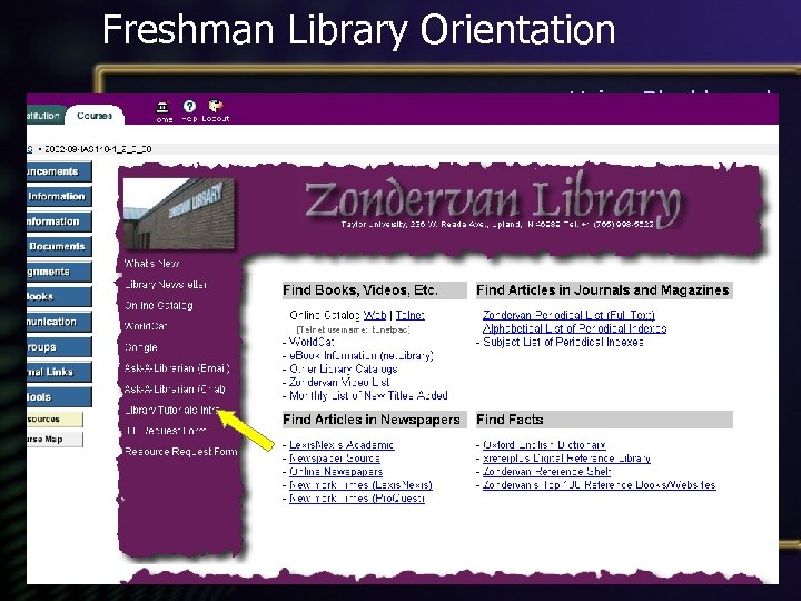 Freshman Library Orientation Using Blackboard