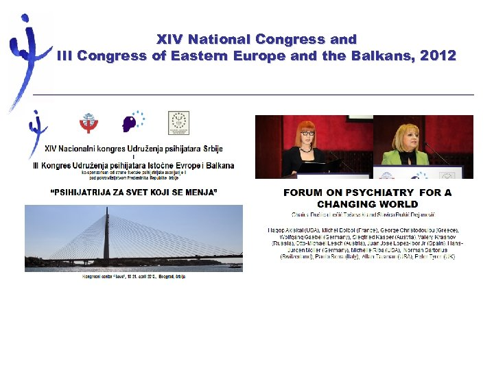 XIV National Congress and III Congress of Eastern Europe and the Balkans, 2012