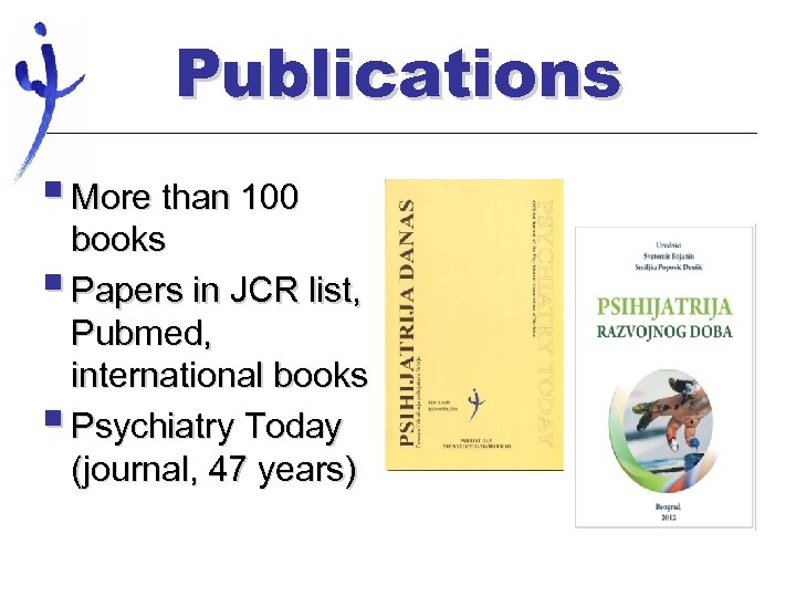 Publications § More than 100 books § Papers in JCR list, Pubmed, international books