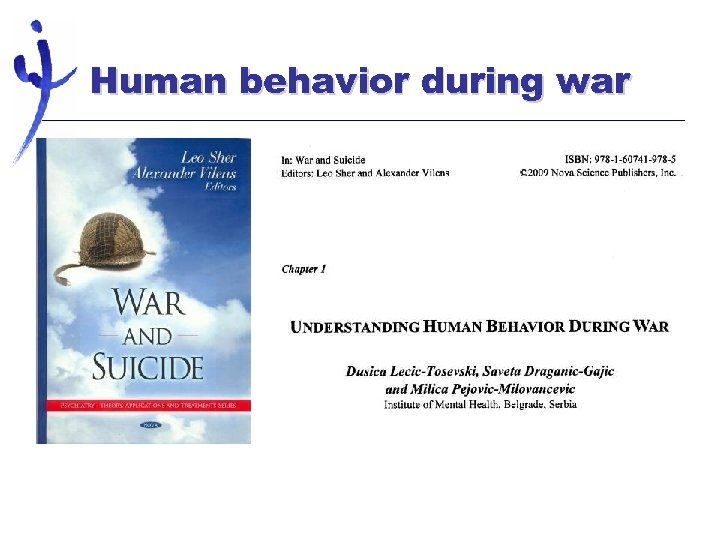 Human behavior during war