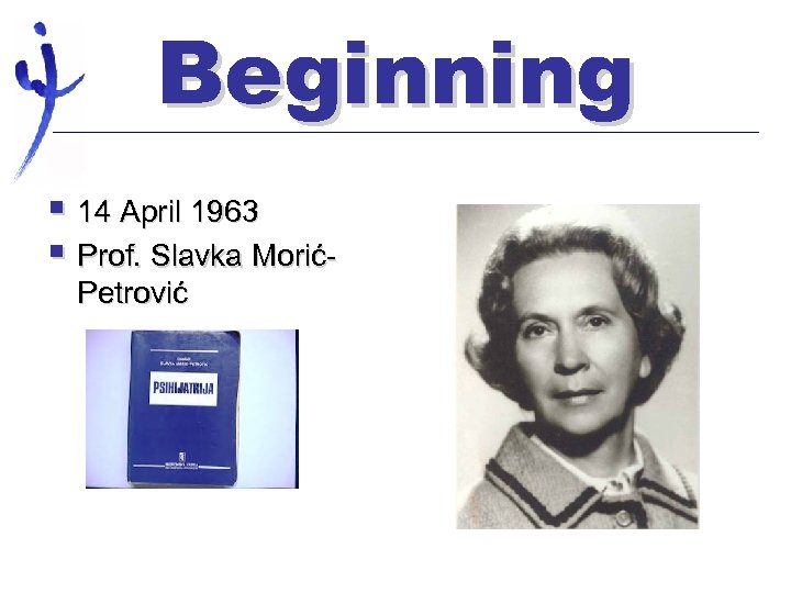 Beginning § 14 April 1963 § Prof. Slavka MorićPetrović