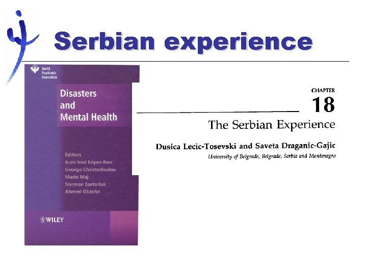 Serbian experience