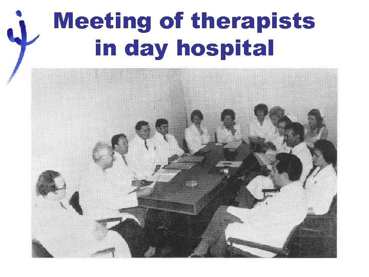 Meeting of therapists in day hospital