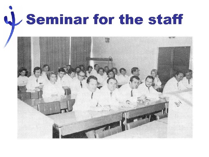 Seminar for the staff