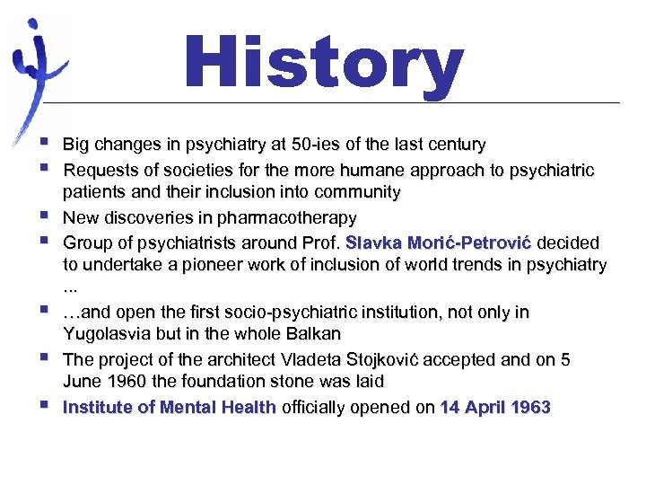History § § § § Big changes in psychiatry at 50 -ies of the