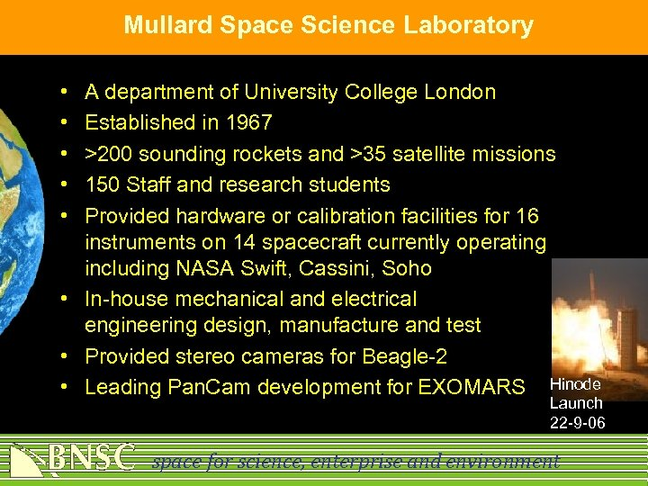 Mullard Space Science Laboratory • • • A department of University College London Established