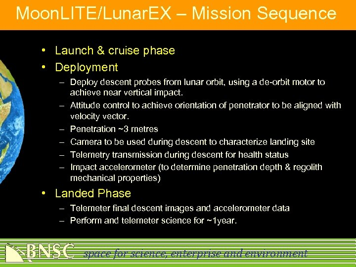 Moon. LITE/Lunar. EX – Mission Sequence • Launch & cruise phase • Deployment –